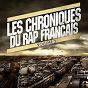 Compilation Les chroniques du rap français 2 avec Grödash / G.A.N / Tekilla / 10vers / Les X-Men...