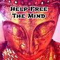 Album Help free the mind de Meditación Interna, Musica Meditación, Entspannungsmusik
