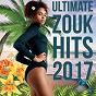 Compilation Ultimate zouk hits 2017 avec Marysa / Kaysha / Soumia / Patrick Andrey / Liju...