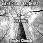 Album Praying (electro church) de The Dighit Brothers