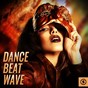 Compilation Dance beat wave avec Georgie Porgy / Eleven / Amen Brothers / Andreia / Audrey...