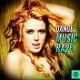 Compilation Dance music rave avec Pol Rossignani / Eleven / Hayley Griffiths / Oscar Salguero / Poplife...