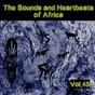 Compilation The sounds and heartbeat of africa, vol. 45 avec G Smait / Antilope / Gentle / Ghibuikem / Gmbitz...