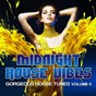 Compilation Midnight house vibes, vol. 6 (gorgeous house tunes) avec Benny Royal / Erick Decks, DJ Sign, Felice / DJ Fist / Martin Villeneuve / Tune Brothers...