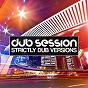 Compilation Dub session, vol. 5 (strictly dub versions) avec Garrett, Ojelay / Muzzaik / Greg Stainer / Patrick Hagenaar / Prok & Fitch, My Digital Enemy...