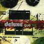 Album Que no de Deluxe