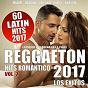 Compilation Reggaeton 2017, vol. 2 - 60 latin hits romantico (los exitos - lo que suena en la calle) avec Baby Lores / Farandula Boys / Honorebel, Pitbull, A Wing / El Pocho, el Micha / A-Wing...