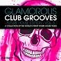 Compilation Glamorous club grooves - future house edition, vol. 5 avec Slap Jack / DBN / Jay Frog, Maui / David Jones, Chris Reeder / Ariac...