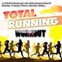 Compilation Total running workout (la playlist ideale pour votre entraînement sportif running, training, fitness, workout, riding...) avec Alexandra Reeston / Mousse T / Cunnie Williams / Lady / Farley & Heller...