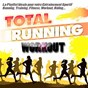 Compilation Total running workout (la playlist ideale pour votre entraînement sportif running, training, fitness, workout, riding...) avec Black Legend / Mousse T / Cunnie Williams / Lady / Farley & Heller...