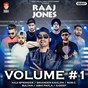Compilation Raaj Jones, Vol. 1 avec Sultan / G Deep / Abhi Payla / Rob C / Sikander Kahlon...