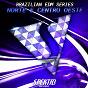Compilation Brazilian edm series: norte & centro-oeste avec Quazar / Carl3son / Wolfat, Shaktal / Tombstone, Skraxx / Nexx...
