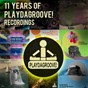 Compilation 11 years of playdagroove! recordings avec Flowzhaker, Jason Rivas / Jason Rivas, Elsa del Mar, Fashion Vampires From Louisiana / Jason Rivas, the Creeperfunk Project / Klum Baumgartner, Jason Rivas / Jason Rivas, 2nclubbers...