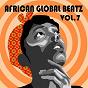 Compilation African global beatz vol.7 avec Dr Victor Olaiya / Alex Zitto / Blackky / Cardinal Rex Lawson / Chakka Da' Souljah...