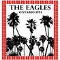 Album Ontario, ca. april 6th, 1974 de The Eagles