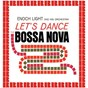 Album Let's dance the bossa nova (HD remastered edition) de Enoch Light & His Orchestra