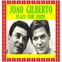 Album Plays tom jobim (HD remastered edition) de João Gilberto