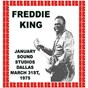 Album January Sound Studios, Dallas, March 31st, 1975 (Hd Remastered Edition) de Freddie King