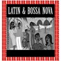 Compilation Latin & bossa nova (hd remastered edition) avec Os Cariocas / Herbie Mann / Stan Getz / Kenny Dorham / Joe Henderson...