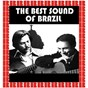 Compilation The best sound of brazil avec António Carlos Jobim / Elizeth Cardoso / João Gilberto / Baden Powell / Carmen Miranda...