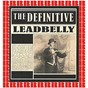 Album The definitive (hd remastered edition) de Leadbelly