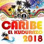 Compilation Caribe 2018 - el kudurazo avec Manolo / El Micha / Kola Loka / LKM / Los Desiguales...