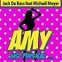 Album Amy just physical (feat. michaël meyer) de Jack da Bass