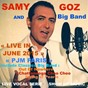 Album Live in june 2015 PJM paris (feat. samy goz big band) (include classics big band) de Samy Goz