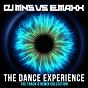Compilation The dance experience avec DJ MNS, E-Max / Rene Rodrigezz / Maarten van Larsen, Harlie & Charper / Black Machine / Maxx...