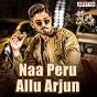 Compilation Naa peru allu arjun avec Vishal / Shekhar, Vishal Dadlani / Shekhar, Shekhar Ravjiani / Devi Sri Prasad, M L R Karthikeyan, Chitra / Jaspreet Jasz, Rita...