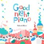 Album Goodnight piano de Relax A Wave