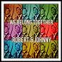 Album We Belong Together de Robert & Johnny