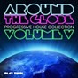 Compilation Around the globe, vol. 5 - progressive house collection avec Addict DJs / Stonebridge, Matt Aubrey, Holevar / Ted Nilsson, James Garrett, Stuart Ojelay / C-Jay, DJ Eako / Mark Bale...