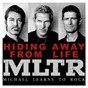 Album Hiding away from life de Michael Learns To Rock