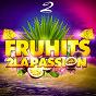 Compilation Fruhits 2 la passion avec Moussa / Easy Bass, Corneille & Rodriguo de Oliveira / Stylly Dean / DJ Jackson, Candie & the Shynerz / Joé Dwet Filé...