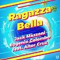 Album Ragazza bella (feat. aitor cruz) de Jack Mazzoni, Eugenio Colombo