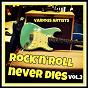 Compilation Rock 'N' Roll Never Dies, Vol. 2 avec Wilber Harrison / Gene Vincent / Bobby Darin / Bill Haley / Chuck Berry...