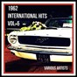 "Compilation 1962 international hits, vol. 5 avec Johnny Crawford / Elvis Presley ""The King"" / The Miracles / The Drifters / Duane Eddy..."