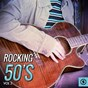 Compilation Rocking 50's, vol. 3 avec Jimmie F. Rodgers / Jill Day / Jimmy Parkinson / Kay Starr / Cliff Richard...