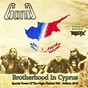Album Brotherhood in cyprus (special power of the night festival xiii - édition 2018) de Gang