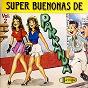Compilation Super buenonas de parranda, vol. 2 avec Dario Gomez / Los Relicarios / Gildardo Montoya / Consuelo Perez / Los Raros...