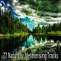 Album 77 naturally mesmerising tracks de Yoga Sounds