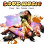 Compilation Love Music (Tous les tubes love) avec DJ Dado / Cunnie Williams / Robert Miles / Lady / Robin S...