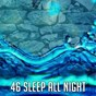Album 46 sleep all night de Nature Recordings