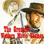 Compilation The greatest western movie themes avec Elmer Bernstein / Dick Dale / Tex Ritter / Victor Young / Michael Curtiz...