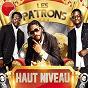 Album Haut niveau de Les Patrons