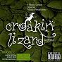 Compilation Croakin' lizard riddim (explicit) avec Wayne Marshall / Assailant / G. Maffiah / Junior Reid / Jason Brown...