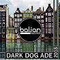 "Compilation Dark dog ade 2018 avec Dani DL / DJ Skip, Fat V, Ron Carroll, Steve ""Silk"" Hurley, R O N N / Roog, Dave Penn / Stanny Abram / Mijangos..."