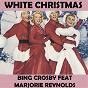 Album White christmas (feat. marjorie reynolds) de Bing Crosby