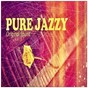 Compilation Pure jazzy avec Jimmie Lunceford / Glenn Miller / Mae West / Ray Anthony & His Orchestra / Art Tatum...